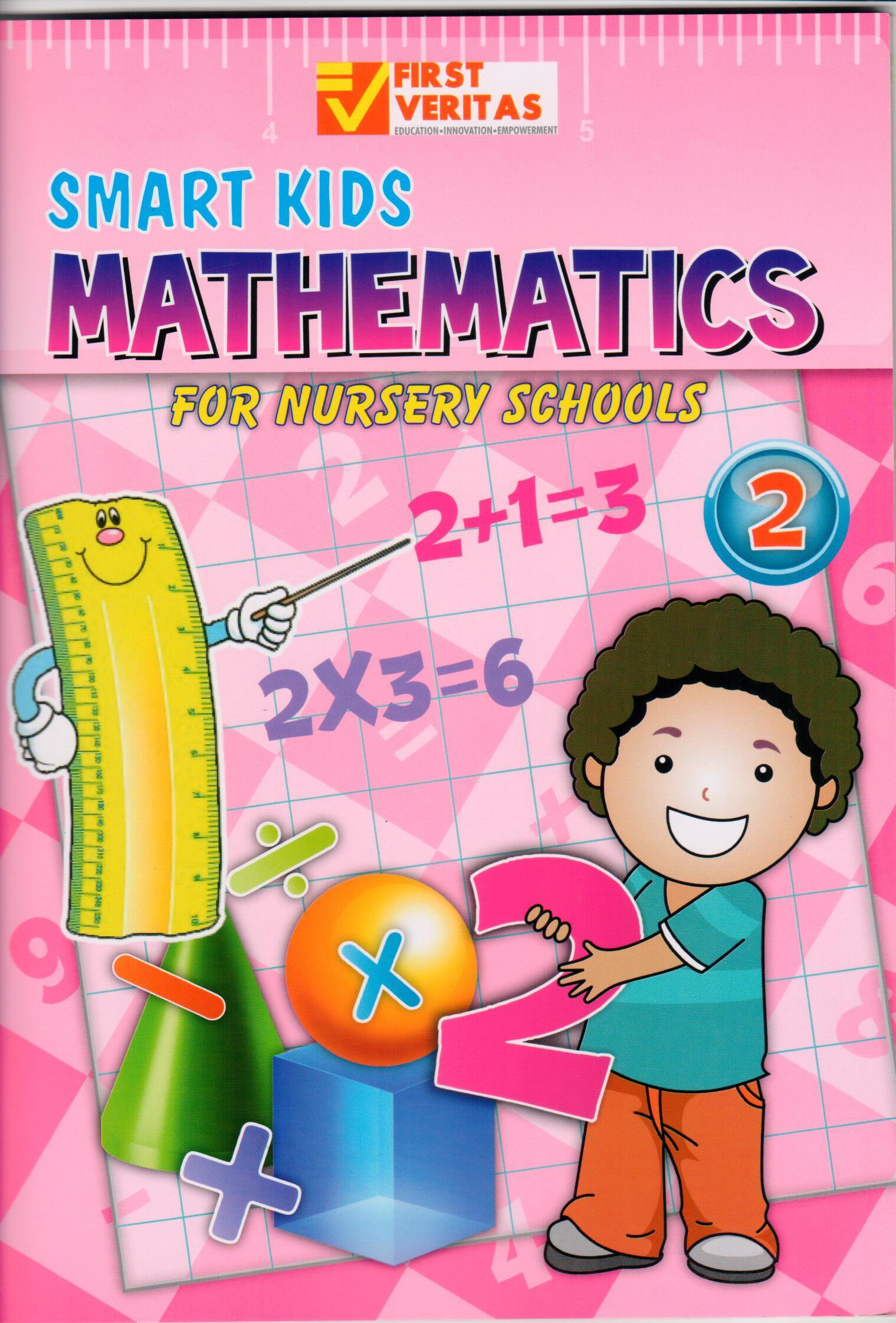 Smart Kids: Mathematics for Nursery School 2 | First Veritas Education